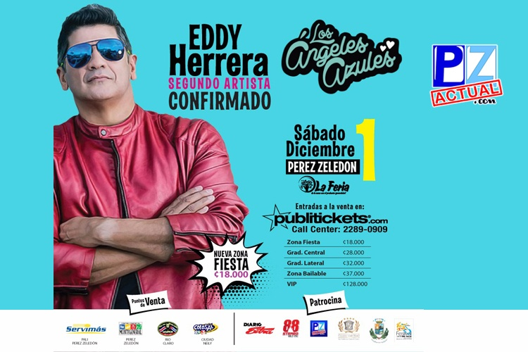 ¡CONFIRMADO! Eddy Herrera se presentará junto con los Ángeles Azules en Pérez Zeledón.
